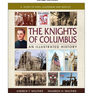 book-the-knights-of-columbus-an-illustrated-history